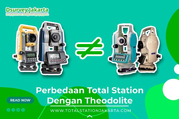 perbedaan total station dengan theodolite